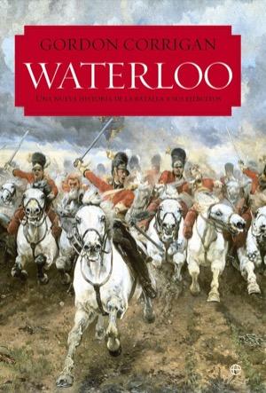 Waterloo, de Gordon Corrigan