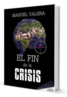 Una novela en tiempo real: El fin de la crisis