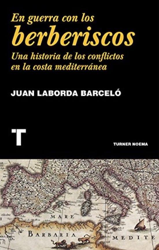 En guerra con los berberiscos, de Juan Laborda Barceló