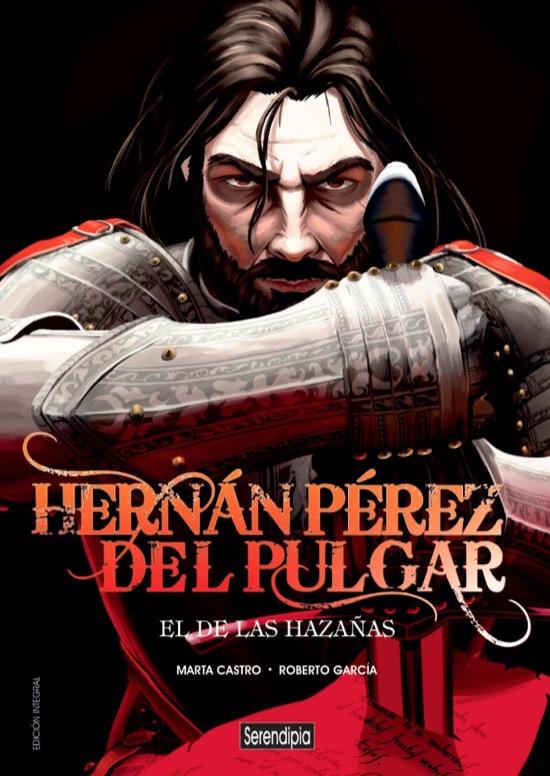 Hernán Pérez del Pulgar, El de las Hazañas, en cómic