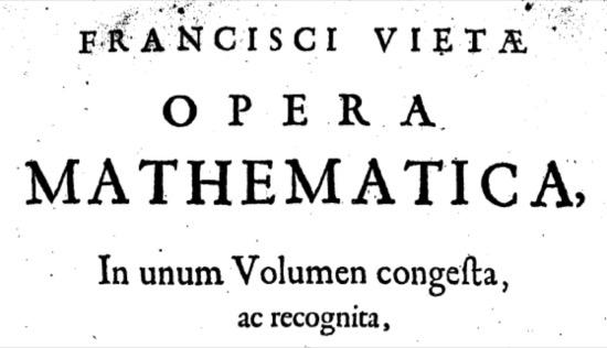 François Viète, el hombre tras la mano del diablo y nuestras ecuaciones