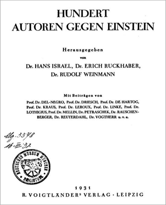 Cien autores contra Einstein, y con uno hubiera bastado