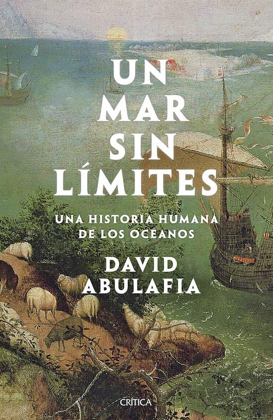 Un mar sin límites, de David Abulafia